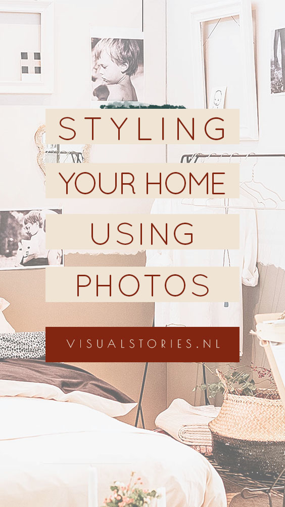 WHY YOU SHOULD GET YOUR PHOTOS OUT OF THE CLOSET AND START USINT THEM TO STYLE YOUR HOME